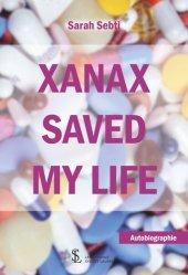 Dernières parutions sur Autres maux, Xanax saved my life