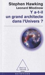 Dernières parutions dans Poches Sciences, Y a-t-il un grand architecte dans l'univers ?