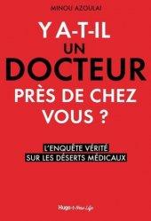 Dernières parutions sur Santé-Bien-être, Y a-t-il un docteur près de chez vous ? livre médecine 2020, livres médicaux 2021, livres médicaux 2020, livre de médecine 2021