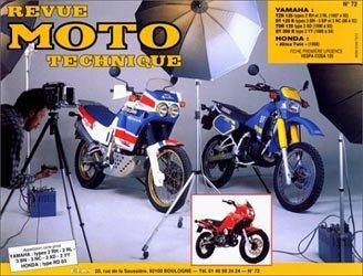 Dernières parutions dans Revue moto technique, Yamaha TZR 125 (1987 à 1989) DT 125 R (1988) DT 200 R (1989) Honda XRV 650 ''Africa Twin'' (1988)