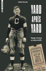 Dernières parutions sur Histoire du sport, Yard après yard