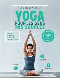 Dernières parutions dans Famille / Santé, Yoga pour les gens pas souples
