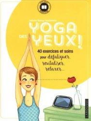 Souvent acheté avec Maigrir en bonne santé, le Yoga des yeux !