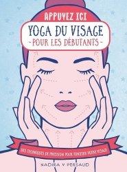 Dernières parutions sur Santé-Bien-être, Yoga du visage pour les débutants