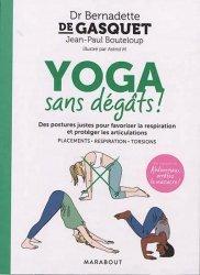 Dernières parutions dans Santé - Développement Personnel, Yoga sans dégâts !
