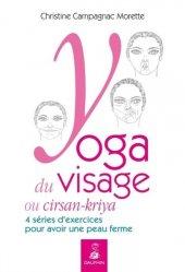 Souvent acheté avec Maigrir en bonne santé, le Yoga du visage