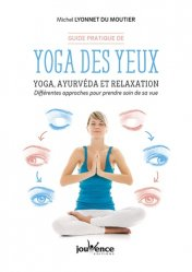 Dernières parutions dans Manuels, Yoga des yeux