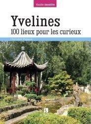 Dernières parutions dans Guide Bonneton insolite, Yvelines