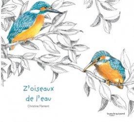 Dernières parutions sur Vie des animaux, Z'oiseaux de l'eau