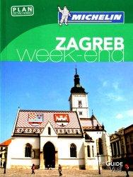 Dernières parutions dans Le guide vert Week-end, Zagreb Week-end. Plan détachable