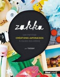 Dernières parutions dans Glénat créatif, Zakka. 145 petites créations japonaises à faire soi-même