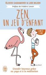 Dernières parutions dans Bien être, Zen, un jeu d'enfant