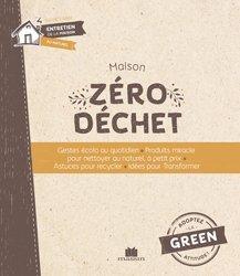 Dernières parutions sur Déchets - Pollutions, La Bible du zéro déchet