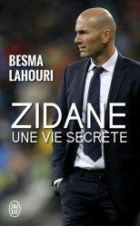 Dernières parutions dans J'ai lu Document, Zidane, une vie secrète