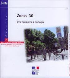 Souvent acheté avec Le profil en travers, outil du partage des voiries urbaines, le Zones 30