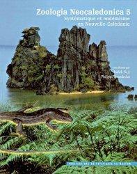 Dernières parutions dans Mémoires du Muséum, Zoologia Neocaledonica 5 : systématique et endémisme en Nouvelle-Calédonie