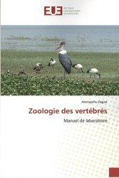 Dernières parutions sur Biologie et physiologie animale, Zoologie des vertébrés. Manuel de laboratoire