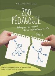 Dernières parutions sur Biodiversité - Ecosystèmes, Zoo pédagogie tome 1