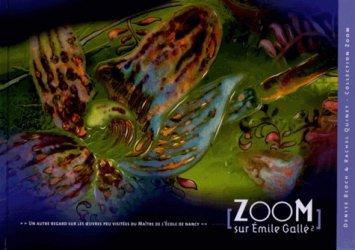 Dernières parutions dans zoom, Zoom sur Emile Gallé