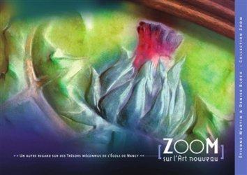 Dernières parutions dans zoom, Zoom sur l'Art Nouveau