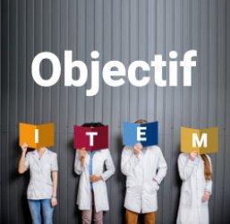 Objectif ITEM
