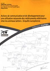 Actions de communication et de développement pour une utilisation raisonnnée des médicaments vétérinaires chez les animaux laitiers : Enquête européenne
