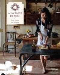 A la table de Mimi. Une année en cuisine