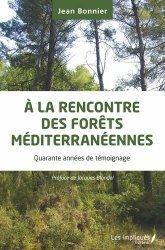 A la Rencontre des Forêts Méditerranéennes