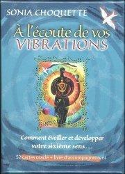 A l'écoute de vos vibrations