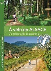 A vélo en Alsace, 33 circuits de montagne