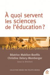 A quoi servent les sciences de l'éducation