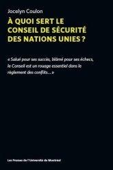 A quoi sert le conseil de securite des nations unies