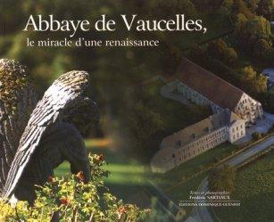 Abbaye de Vaucelles, le miracle d'une renaissance