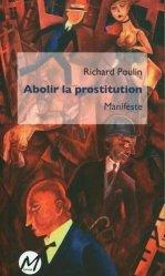Abolir la prostitution : manifeste