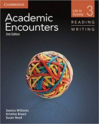 Academic Encounters Level 3 - Student's Book Reading and Writing and Writing Skills Interactive Pack