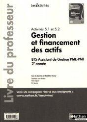 Activités 5.1 et 5.2 Gestion et financement des actifs BTS Assistant de gestion PME-PMI 2e année