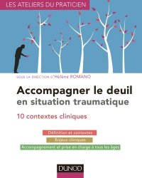 Accompagner le deuil en situations cliniques