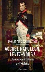 Accuse napoleon, levez-vous