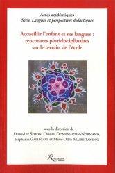 Accueillir l'enfant et ses langues : rencontres pluridisciplinaires sur le terrain de l'école