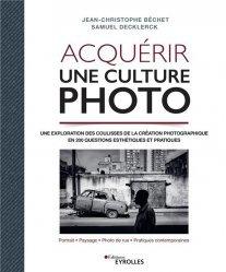 Acquérir une culture photo