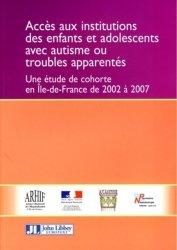 Accès aux institutions des enfants et adolescents avec autisme ou troubles apparentés