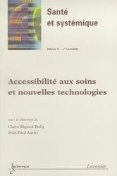 Accessibilité aux soins et nouvelles technologies