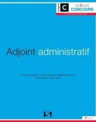 Adjoint administratif. Catégorie C, 2e édition