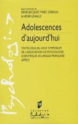 Adolescences d'aujourd'hui. Textes issus du XXIXe Symposium de l'Association de Psychologie Scientifique de Langue Française (APSLF)