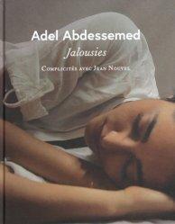 Adel Abdessemed - Jalousies. Complicités avec Jean Nouvel