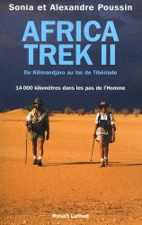 Africa Trek II. Du Kilimandjaro au lac de Tibériade
