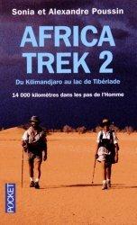 Africa Trek, 14 000 kilomètres dans les pas de l'homme. Tome 2 : Du Kilimandjaro au lac de Tibériade
