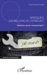 Afriques, 200 millions de chômeurs !