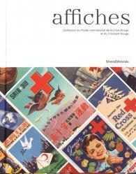 Affiches. Collection du Musée international de la Croix-Rouge et du Croissant-Rouge