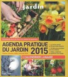 Agenda pratique du jardin 2015 + calendrier lunaire